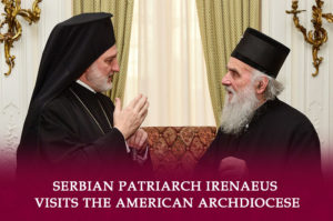 Serbian Patriarch Irenaeus Visits the American Archdiocese