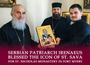 Serbian Patriarch Irenaeus blessed the icon of St. Sava for St. Nicholas monastery in Fort Myers